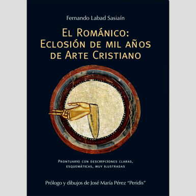 El Románico: Eclosión de mil años de arte cristiano