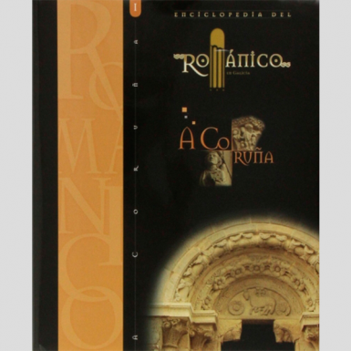 Enciclopedia del románico. A Coruña (2 tomos)