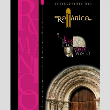 Enciclopedia del románico. Euskadi (3 tomos)