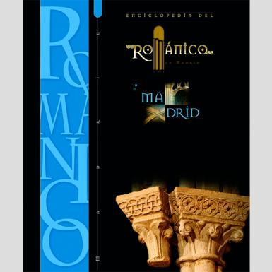 Enciclopedia del románico. Madrid (1 tomo)