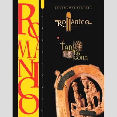 Enciclopedia del románico. Tarragona (1 tomo)