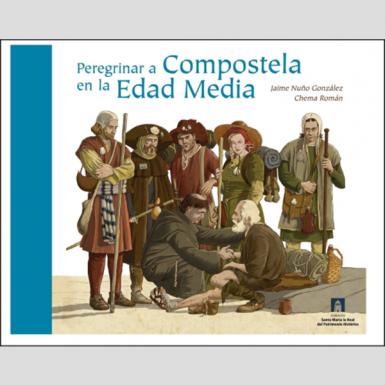 Peregrinar a Compostela en la Edad Media