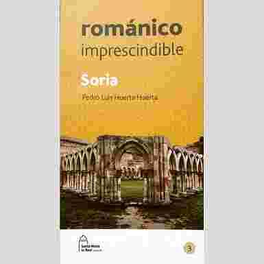 Románico imprescindible. Soria