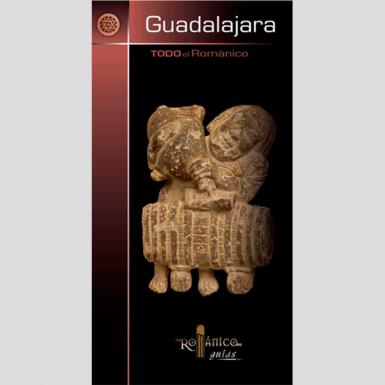 Todo el románico de Guadalajara
