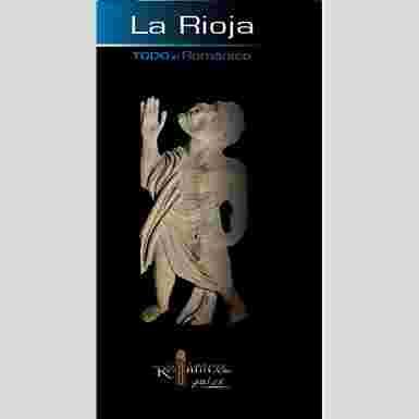 Todo el Románico de La Rioja