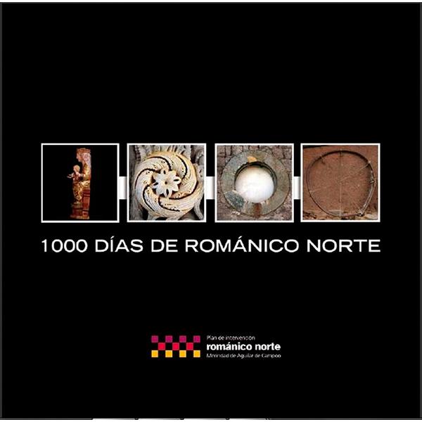 1000 Días de románico norte