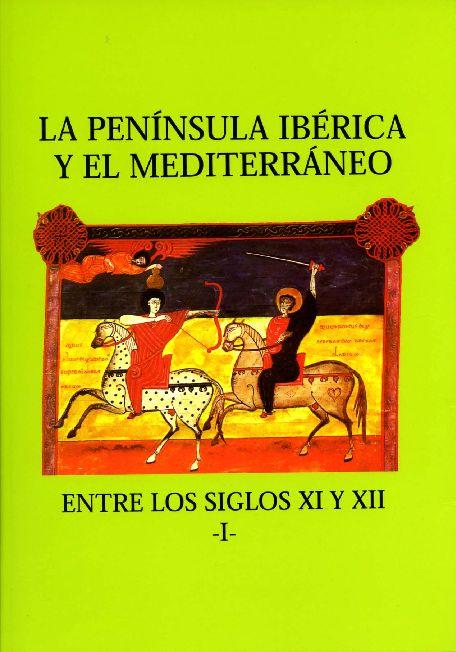 (CODEX Nº 13) La Península Ibérica y el mediterráneo entre los siglos XI-XIII
