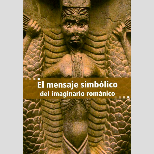 El mensaje simbólico del imaginario románico