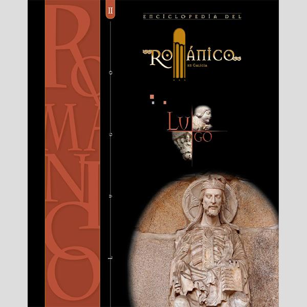 Enciclopedia del románico. Lugo (3 tomos)