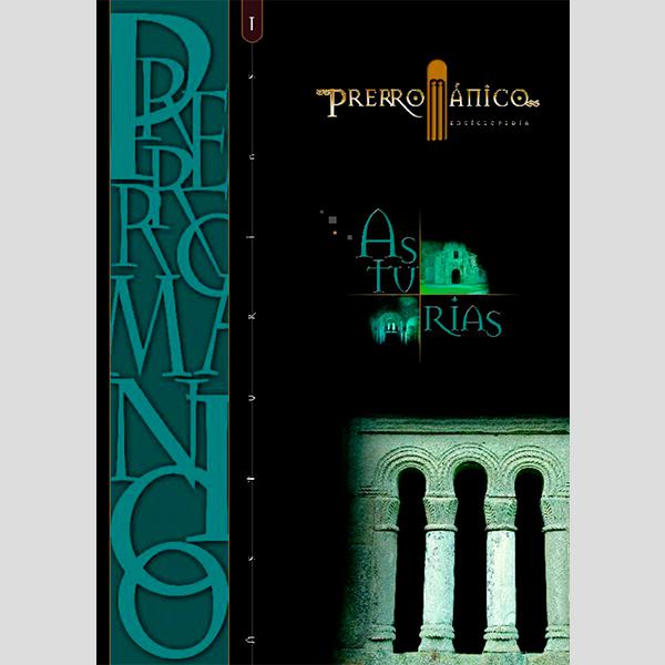 Enciclopedia del románico. Prerrománico Asturias (2 tomos)