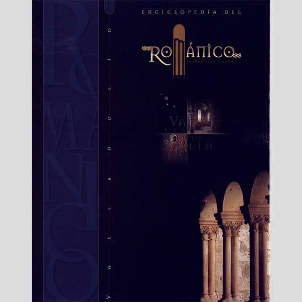 Enciclopedia del románico. Valladolid (1 tomo)