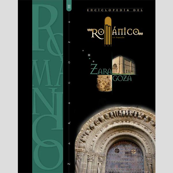 Enciclopedia del románico. Zaragoza (2 tomos)