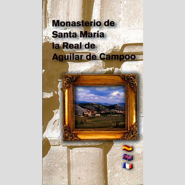 Guía del Monasterio de Santa María la Real de Aguilar de Campoo