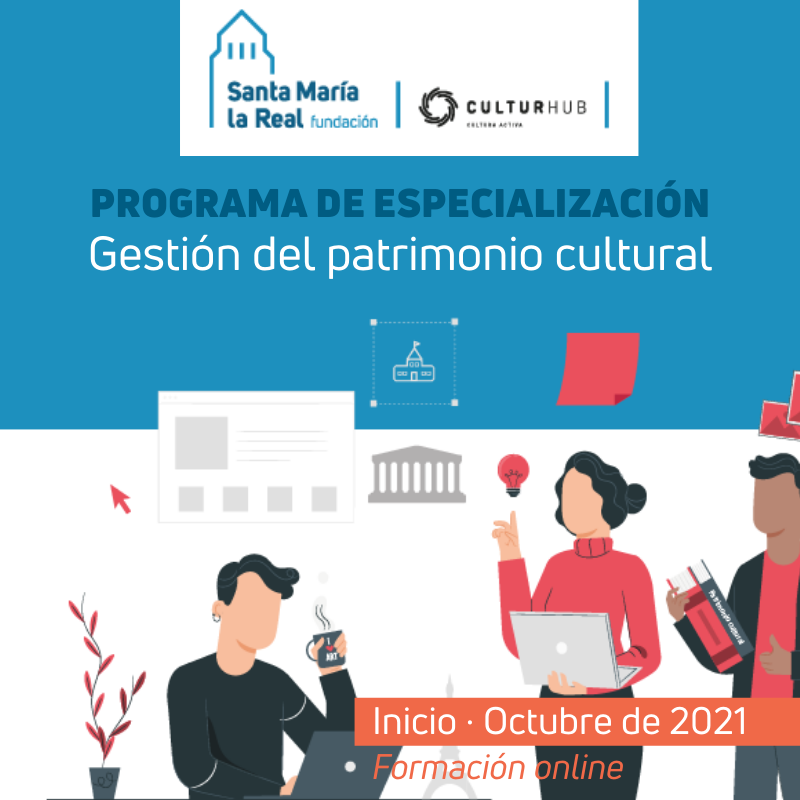 Programa de Especialización en Gestión del Patrimonio Cultural (Online)