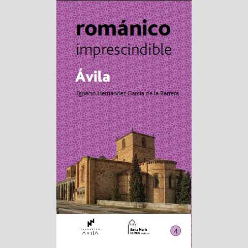Románico imprescindible. Ávila