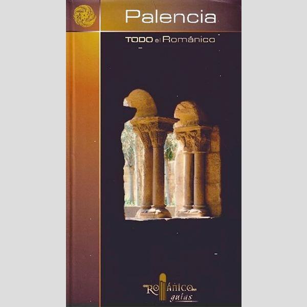 Todo el románico de Palencia